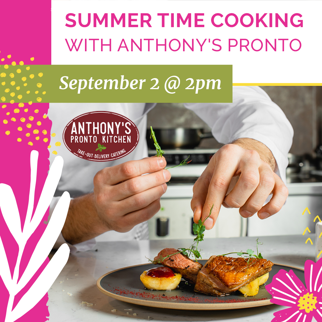 Webinar-Summertime Cooking with Anthony's Pronto-Instagram